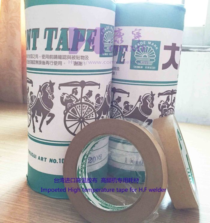 Imported high temperature tape for H.F welder